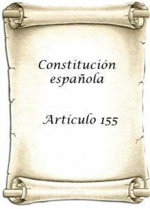 que es el artículo 155